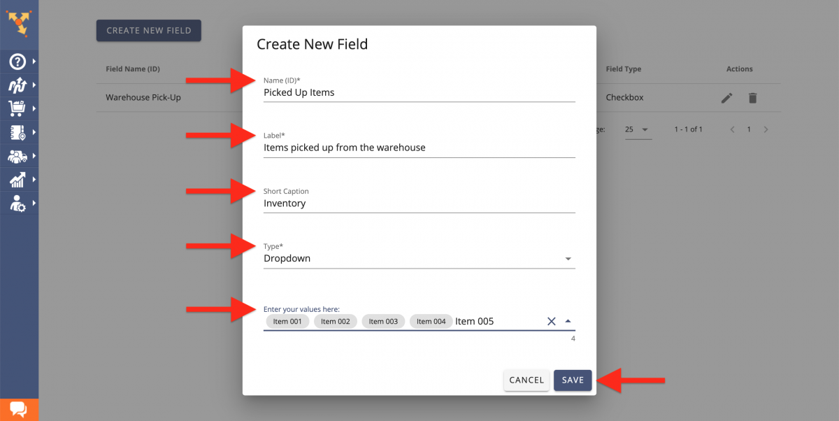 Create a new dropdown custom order field - add Short Caption, Lable, Name ID, and Dropdown Values.