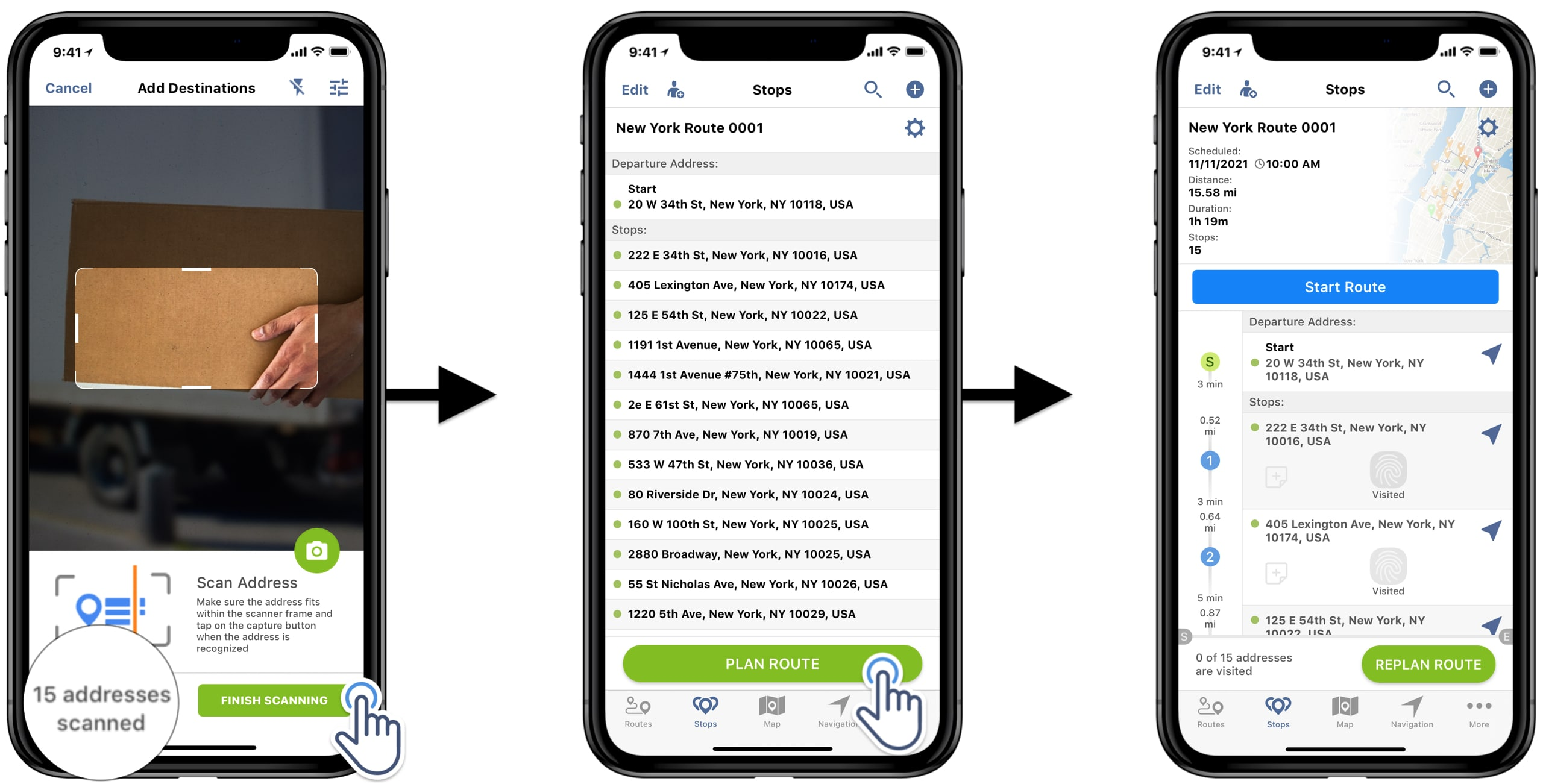 Scan multiple addresses, add scanned addresses and optimize scanned addresses into a driver route.